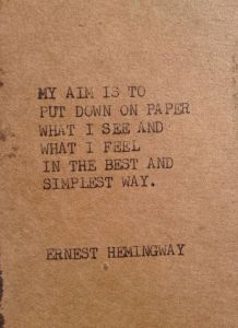 A quote from Ernest Hemingway