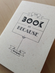 photo of the Book of Because